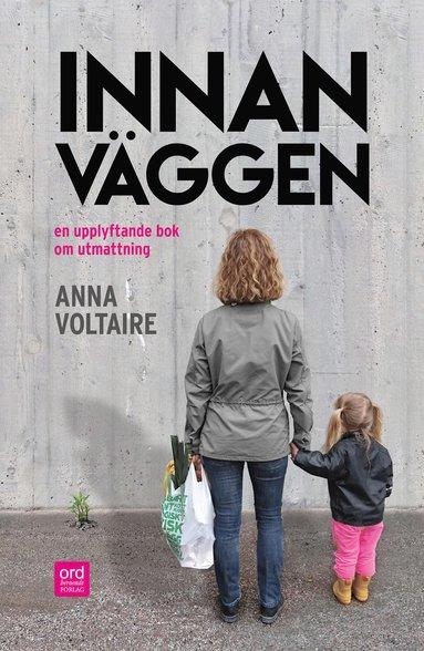 bokomslag Innan väggen : en upplyftande bok om utmattning