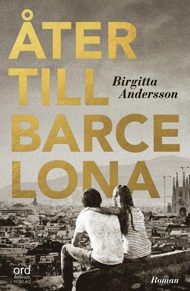 bokomslag Åter till Barcelona