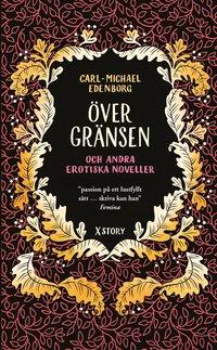 bokomslag Över gränsen och andra erotiska noveller