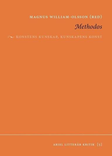 bokomslag Methodos : konstens kunskap, kunskapens konst