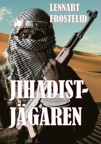 bokomslag Jihadistjägaren