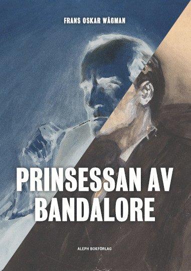 bokomslag Prinsessan av Bandalore