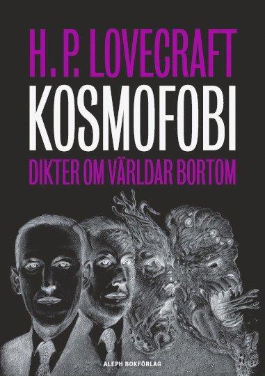 bokomslag Kosmofobi : dikter om världar bortom