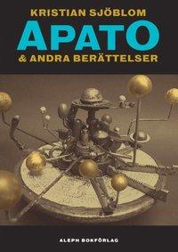 bokomslag Apato & Andra berättelser