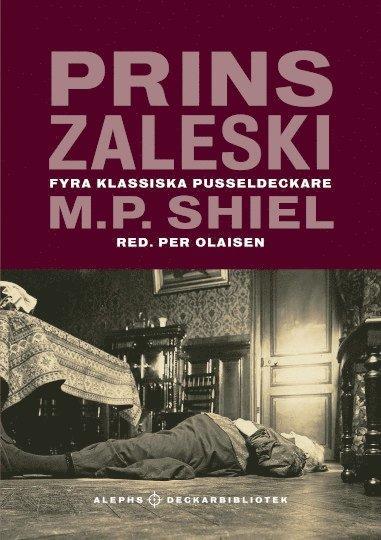 Prins Zaleski : Fyra klassiska pusseldeckare 1