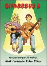 bokomslag Gitarrbus 2 : nybörjarskola för gitarr