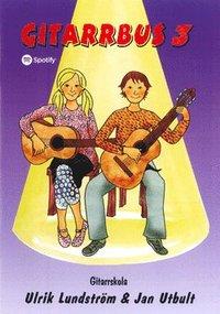 bokomslag Gitarrbus 3 : gitarrskola