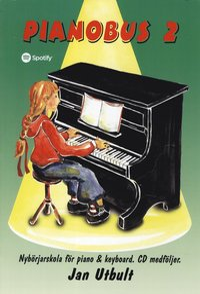 bokomslag Pianobus 2 : nybörjarskola för piano & keyboard