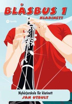 bokomslag Blåsbus 1 klarinett : nybörjarskola för klarinett