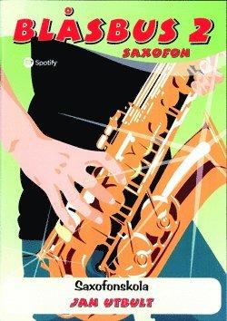 bokomslag Blåsbus 2 saxofon : saxofonskola