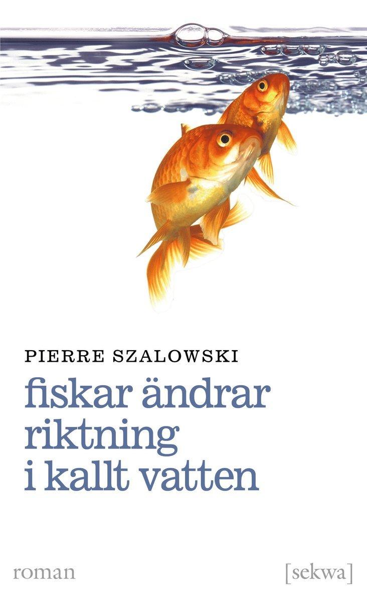 Fiskar ändrar riktning i kallt vatten 1