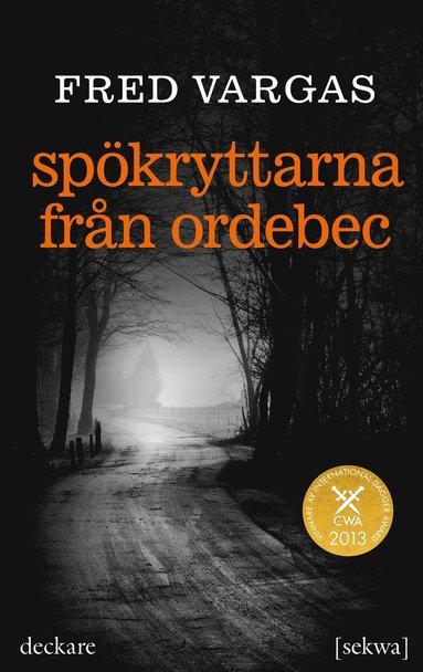 bokomslag Spökryttarna från Ordebec