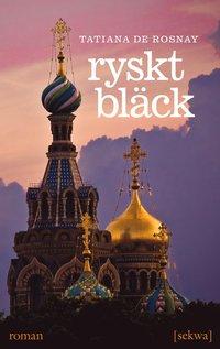 bokomslag Ryskt bläck : roman