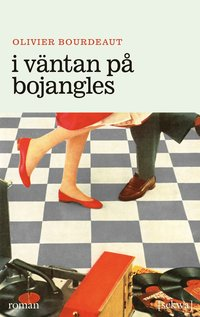 bokomslag I väntan på Bojangles
