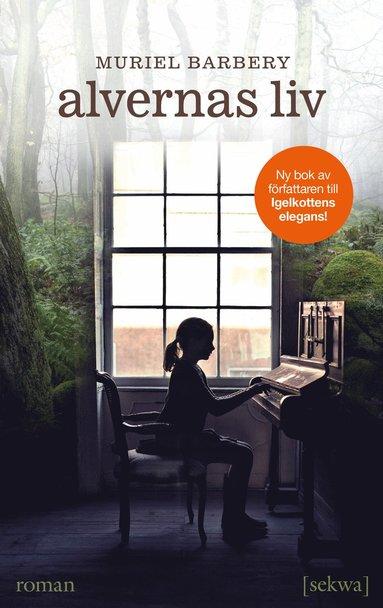 bokomslag Alvernas liv