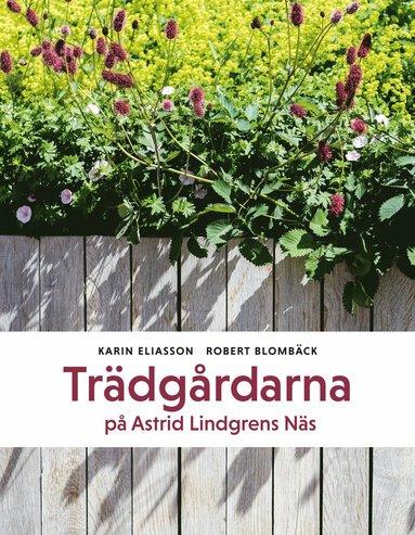 bokomslag Trädgårdarna på Astrid Lindgrens Näs