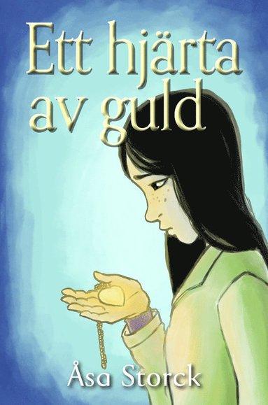 bokomslag Ett hjärta av guld