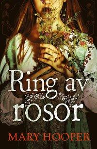 bokomslag Ring av rosor