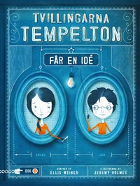 Tvillingarna Tempelton får en idé