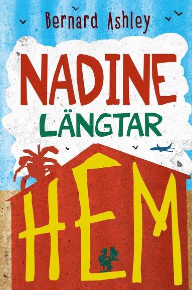 bokomslag Nadine längtar hem