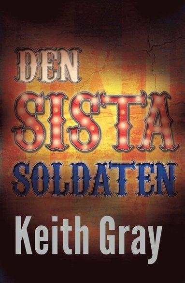 bokomslag Den sista soldaten