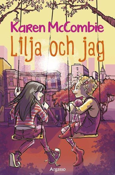 bokomslag Lilja och jag