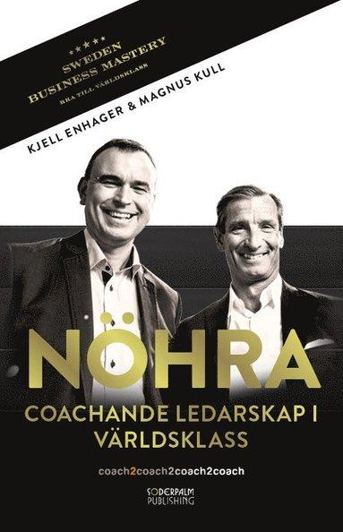 bokomslag NÖHRA : coachande ledarskap i världsklass