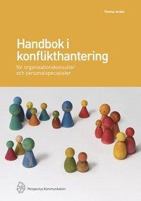 bokomslag Handbok i konflikthantering för organisationskonsulter och personalspecialister