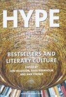 bokomslag Hype : bestsellers and literary culture