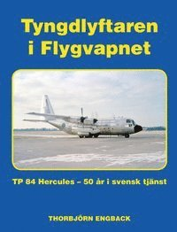 bokomslag Tyngdlyftaren i Flygvapnet
