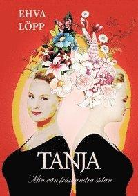 bokomslag Tanja - min vän från andra sidan