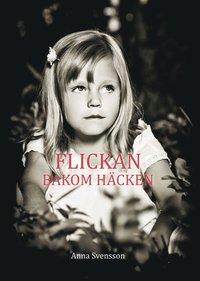 bokomslag Flickan bakom häcken