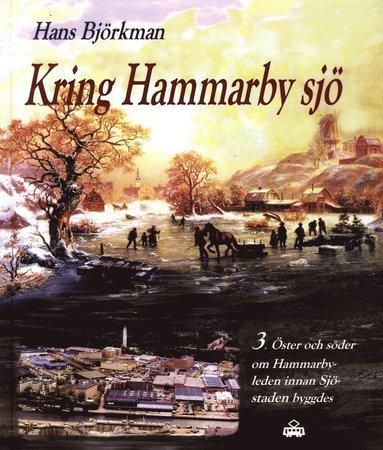 bokomslag Öster och söder om Hammarbyleden innan Sjöstaden byggdes