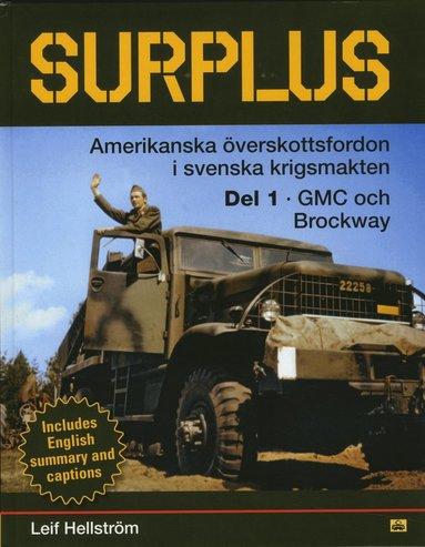 bokomslag Surplus Amerikanska överskottsfordon i svenska försvaret