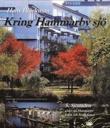 bokomslag Kring Hammarby sjö 5 : Sjöstaden