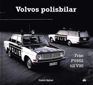 bokomslag Volvos polisbilar : från PV 652 till V90