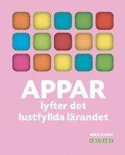 bokomslag Appar lyfter det lustfyllda lärandet