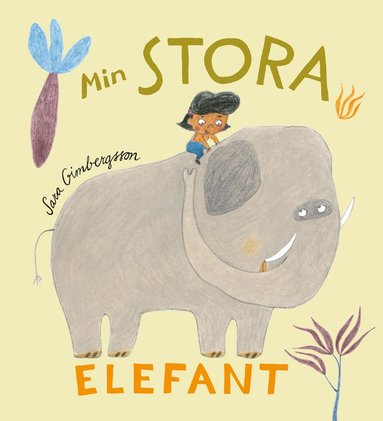bokomslag Min stora elefant