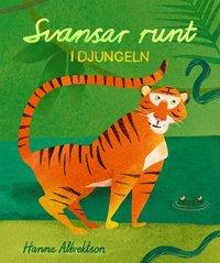bokomslag Svansar runt i djungeln