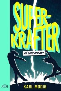 bokomslag Superkrafter : på gott och ont