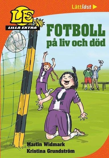 bokomslag Fotboll på liv och död