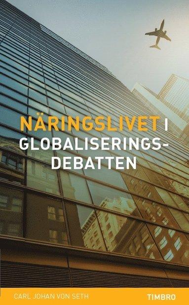 bokomslag Näringslivet i globaliseringsdebatten