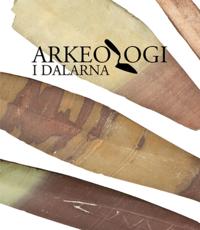 bokomslag Arkeologi i Dalarna