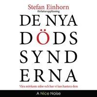 bokomslag De nya dödssynderna : våra mörkaste sidor och hur vi kan hantera dem