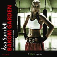 bokomslag Bakom garden : ett boxarliv i tio ronder