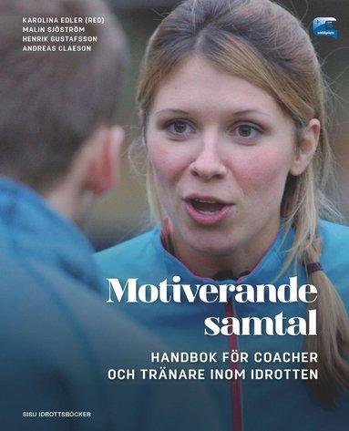 bokomslag Motiverande samtal - Handbok för coacher och tränare inom idrotten