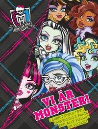 bokomslag Monster High. Vi är monster!