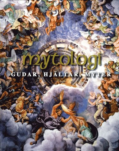 bokomslag Mytologi : gudar, hjältar, myter