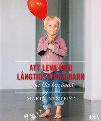 bokomslag Att leva med långtidssjuka barn : Det blir bra ändå