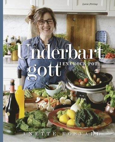bokomslag Underbart gott i en Crock-Pot